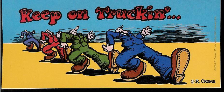 keep on truckin - robert crumb